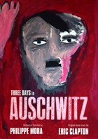 Three Days in Auschwitz